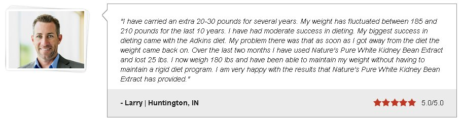 white kidney bean extract testimonial - great for burning fat